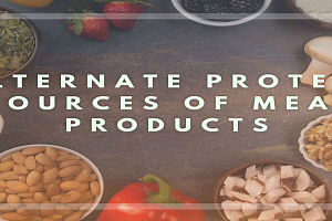 Alternate Protein Sources of Meat Products