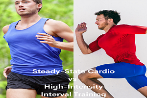 Steady State Cardio vs High Intensity Interval Training