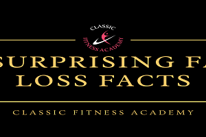 Six surprising fat loss facts