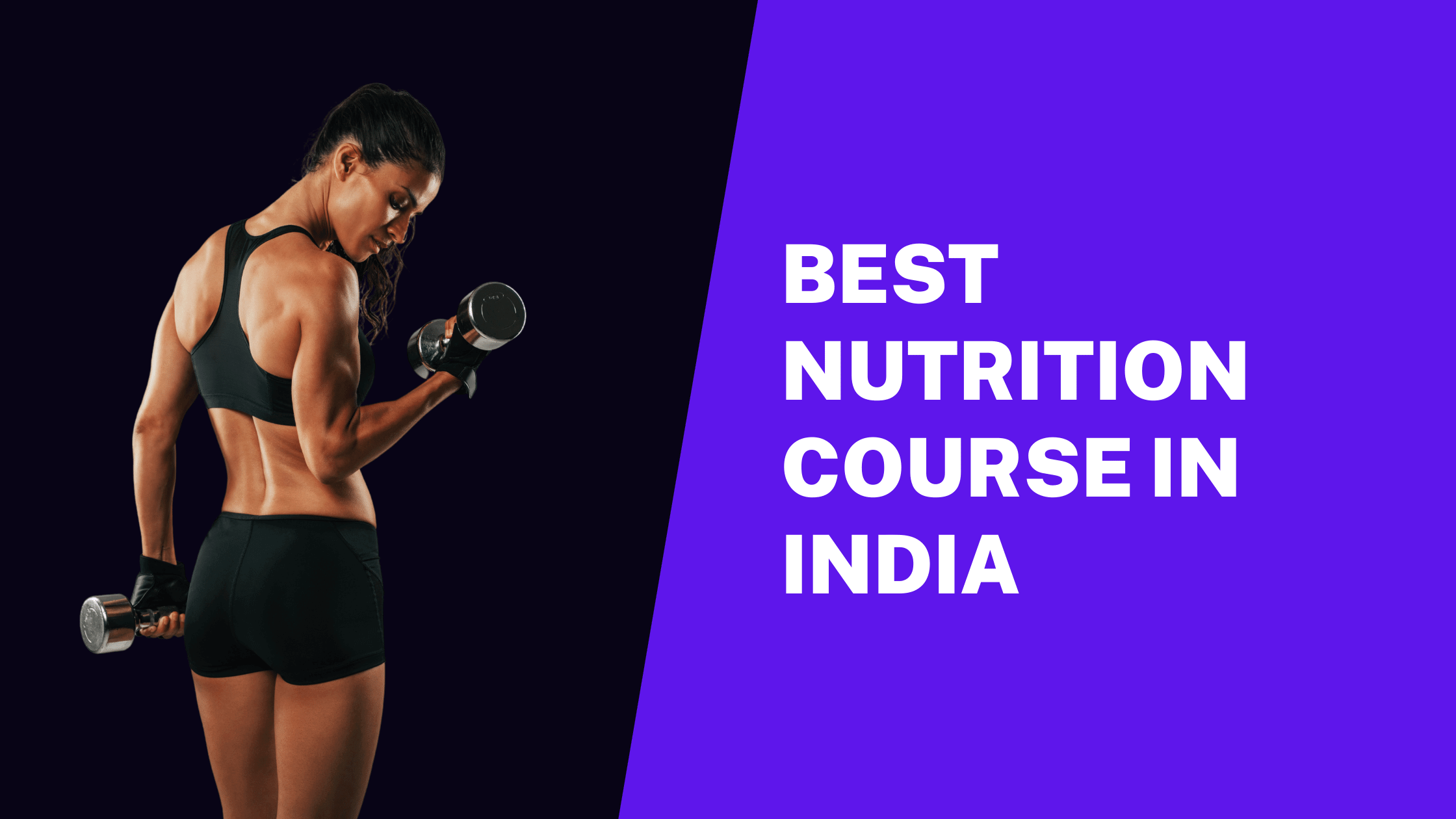 Best Nutrition course in India [ Nutrition certifications ]